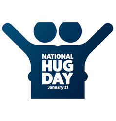 National hugging day january 21 holiday concept vector