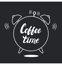 Coffee time hand written lettering with alarm vector image