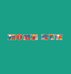 Home run concept word art vector