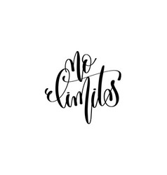 No limits motivational and inspirational quote vector