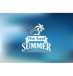 The best summer poster with a tropical beach vector image
