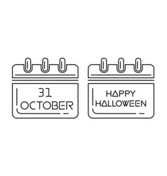 Halloween calendar 31 oct holiday date in calendar vector