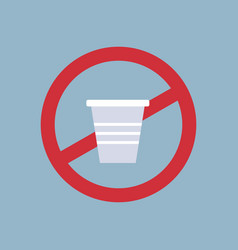 Say no to plastic cup poster pollution recycling vector