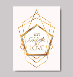 celebrate the love card with golden frame vector image