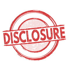 disclosure sign or stamp vector image