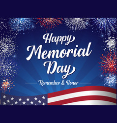 happy memorial day remember and honor lettering vector image