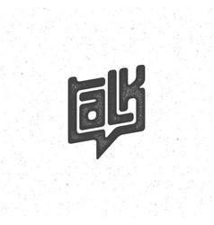 Talk lettering vector