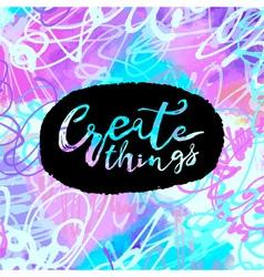 Create things vector image
