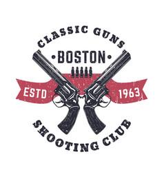Classic guns print vintage logo with revolvers vector