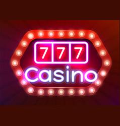 neon 777 casino slots sign casino neon signboard vector image