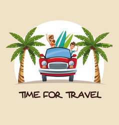 Time for travel couple car with surfboard palm vector