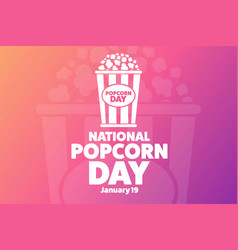 National popcorn day january 19 holiday concept vector