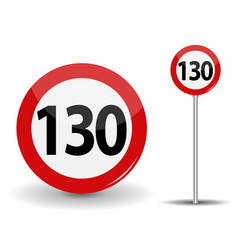 round red road sign speed limit 130 kilometers per vector image vector image