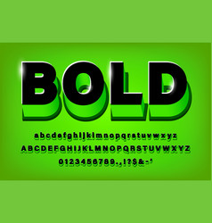3d modern bold alphabet green and black vector image