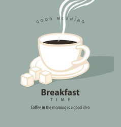 banner for breakfast time with a cup of coffee vector image