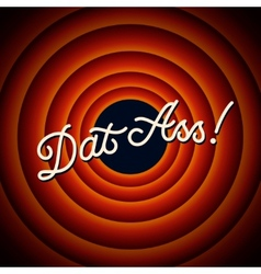 Dat Ass - text on red background with circles vector