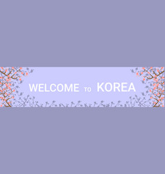 welcome to korea travelling destination horizontal vector image