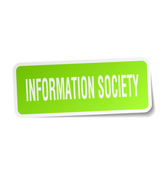 Information society square sticker on white vector