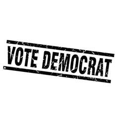 Square grunge black vote democrat stamp vector