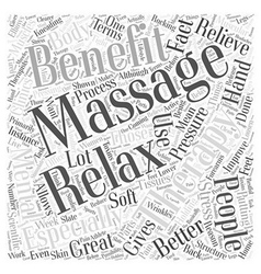 The benefits of massage therapy Word Cloud Concept vector image