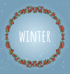 winter lettering in awreath of red berries vector image