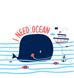 hand drawing whale print design with slogan vector image