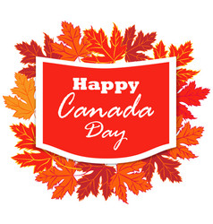 Happy canada day poster canada maple leave on vector