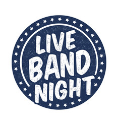 Live band night grunge rubber stamp vector