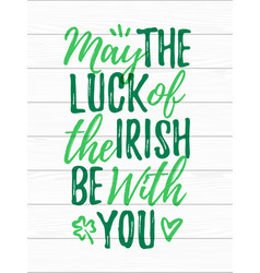 May luck irish be with you handdrawn vector