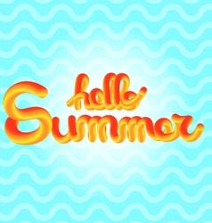 Hello Summer enjoy text lettering vector image
