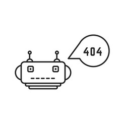 thin line chatbot with 404 error vector image vector image