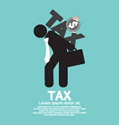Tax On Businessmans Back vector image vector image