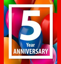 Five years anniversary 5 year greeting card vector
