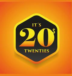 Twenties sign gold hexagon vector