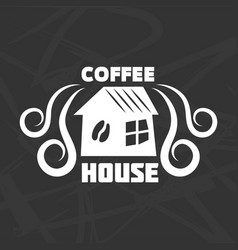 coffee house logotype design isolated on black vector image