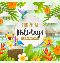 tropical holidays and beach vacation design vector image vector image