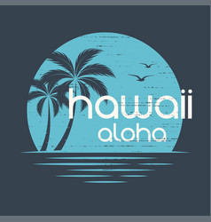 hawaii sunset t-shirt and apparel design vector image vector image