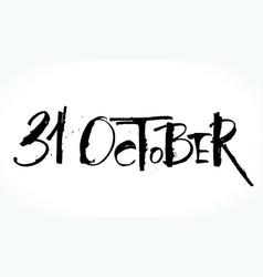 31 oktober lettering for halloween vector image vector image