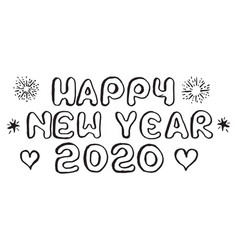 happy new year 2020 on doodle style hand drawn of vector image