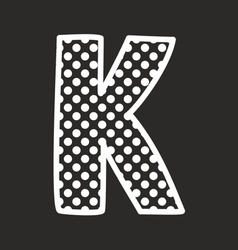 K alphabet letter with white polka dots on black vector image