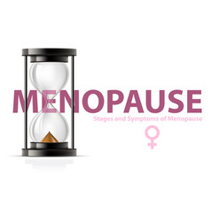 menopause concept hourglass - climax and vector image