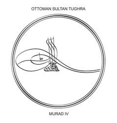 Tughra ottoman sultan murad fourth vector