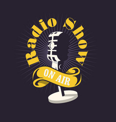 radio show design with old fashioned microphone vector image vector image