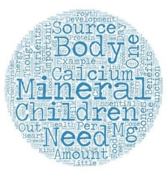 Minerals for your children minor yet important vector