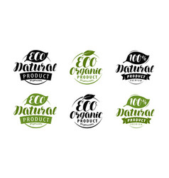 eco label or logo set healthy natural organic vector image