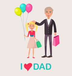 Father and blonde daughter celebrate dad s day vector