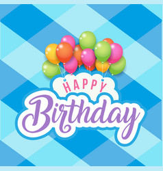 happy birthday balloon blue square grid background vector image