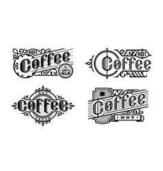 hot coffee vintage style set logo emblem vector image