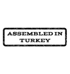 Assembled in turkey watermark stamp vector
