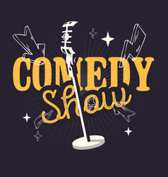 comedy show design with old fashioned microphone vector image